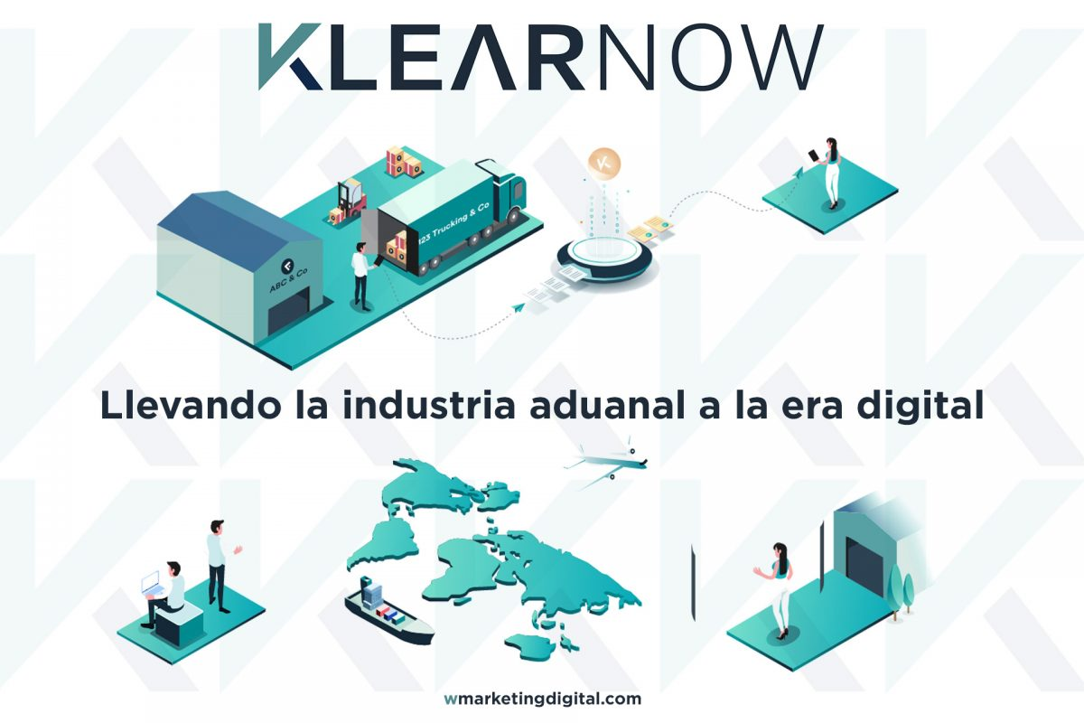 KlearNow llevando la industria aduanal a la era digital